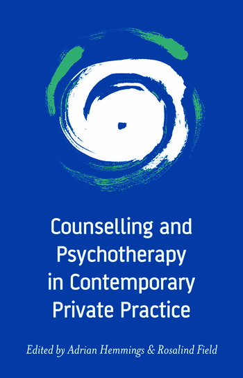 Counselling and Psychotherapy in Contemporary Private Practice book cover