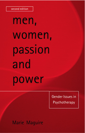 Men, Women, Passion and Power Gender Issues in Psychotherapy book cover