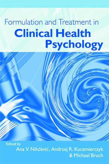 Formulation and Treatment in Clinical Health Psychology book cover