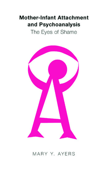 Mother-Infant Attachment and Psychoanalysis The Eyes of Shame book cover