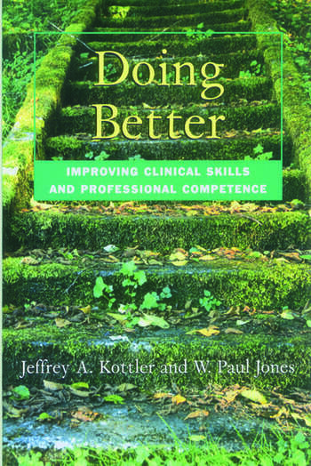 Doing Better Improving Clinical Skills and Professional Competence book cover