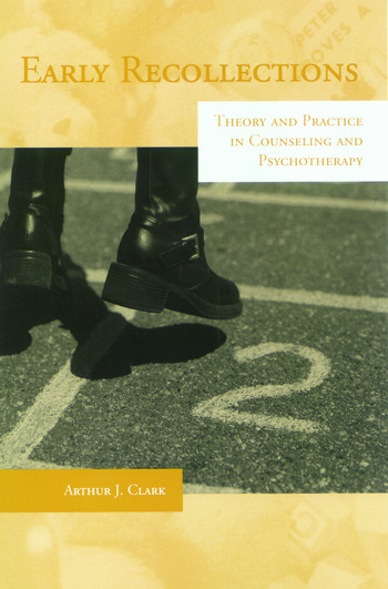 Early Recollections Theory and Practice in Counseling and Psychotherapy book cover