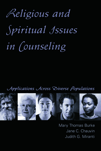 Religious and Spiritual Issues in Counseling Applications Across Diverse Populations book cover