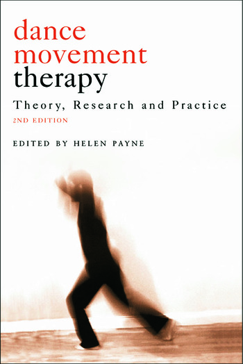 Dance Movement Psychotherapy Theory, Research and Practice book cover