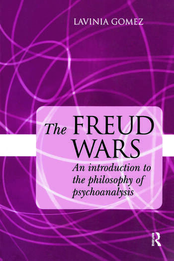 The Freud Wars An Introduction to the Philosophy of Psychoanalysis book cover