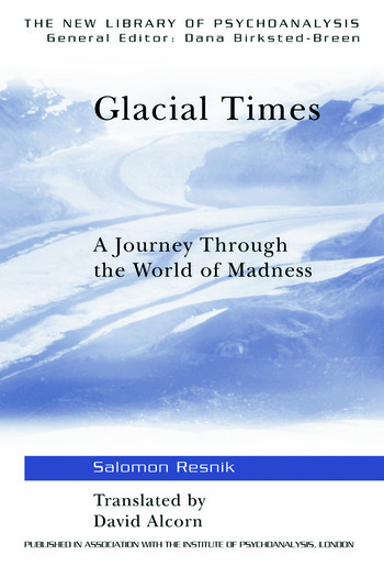 Glacial Times A Journey through the World of Madness book cover