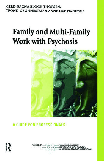 Family and Multi-Family Work with Psychosis A Guide for Professionals book cover