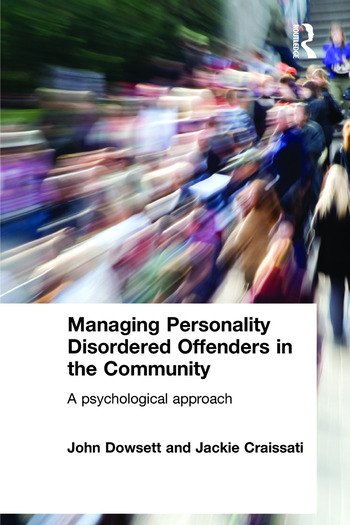 Managing Personality Disordered Offenders in the Community A Psychological Approach book cover