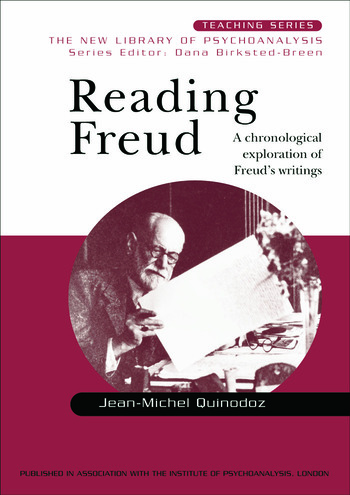 Reading Freud A Chronological Exploration of Freud's Writings book cover