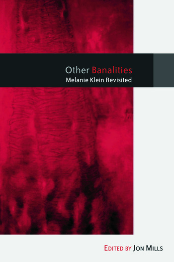 Other Banalities Melanie Klein Revisited book cover