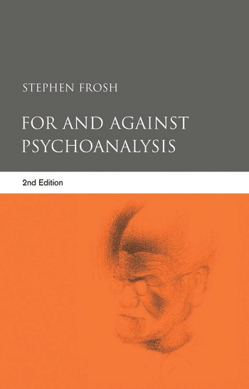 For and Against Psychoanalysis book cover