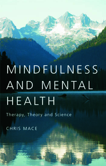 Mindfulness and Mental Health Therapy, Theory and Science book cover