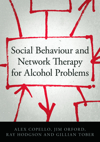 Social Behaviour and Network Therapy for Alcohol Problems book cover