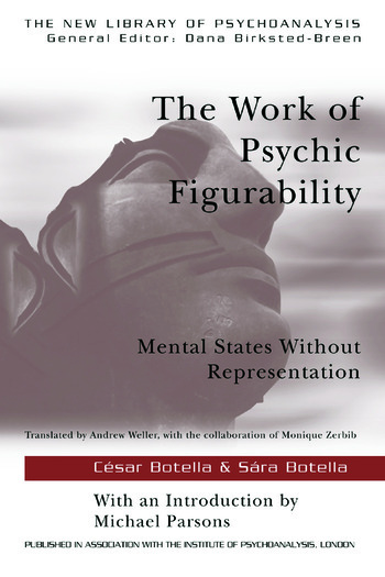 The Work of Psychic Figurability Mental States Without Representation book cover