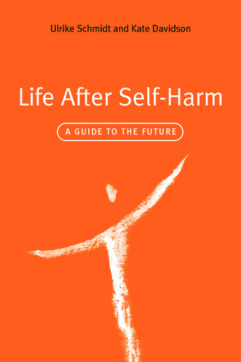 Life After Self-Harm A Guide to the Future book cover