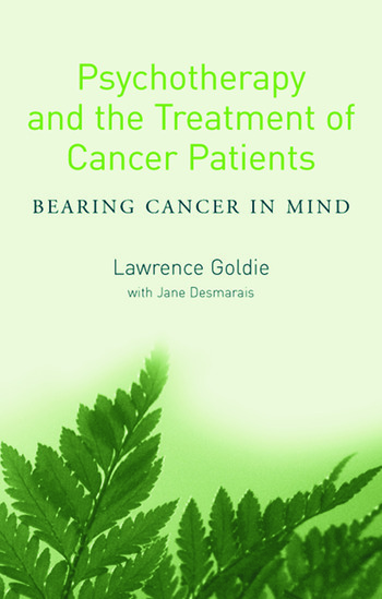 Psychotherapy and the Treatment of Cancer Patients Bearing Cancer in Mind book cover