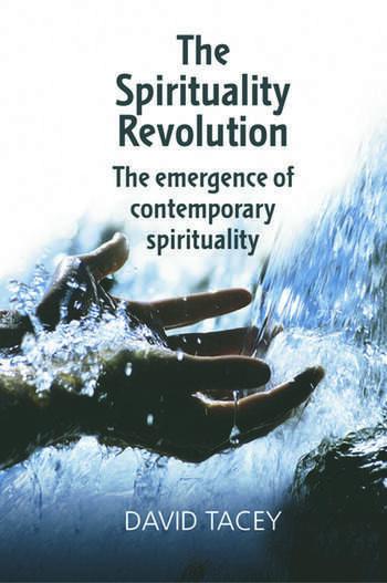 The Spirituality Revolution The Emergence of Contemporary Spirituality book cover
