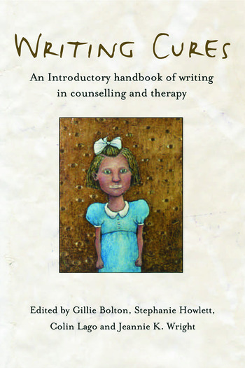 Writing Cures An Introductory Handbook of Writing in Counselling and Therapy book cover