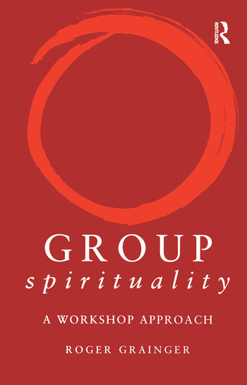 Group Spirituality A Workshop Approach book cover