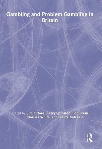 Gambling and Problem Gambling in Britain book cover