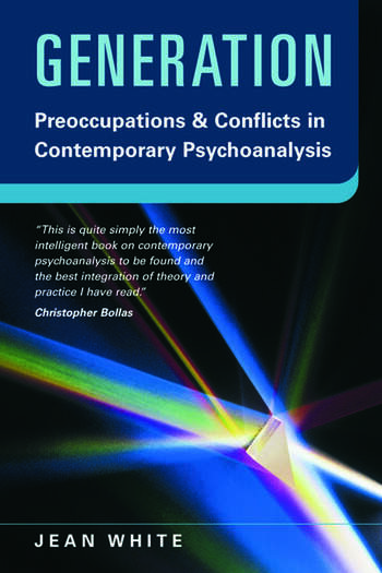 Generation Preoccupations and Conflicts in Contemporary Psychoanalysis book cover