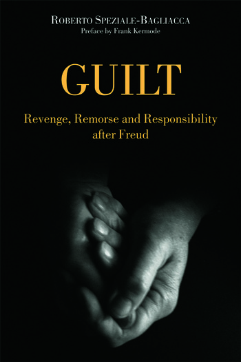 Guilt Revenge, Remorse and Responsibility After Freud book cover