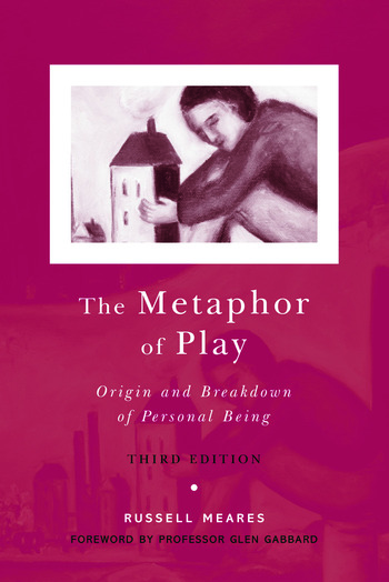 The Metaphor of Play Origin and Breakdown of Personal Being book cover