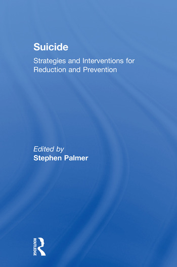Suicide Strategies and Interventions for Reduction and Prevention book cover