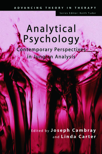 Analytical Psychology Contemporary Perspectives in Jungian Analysis book cover