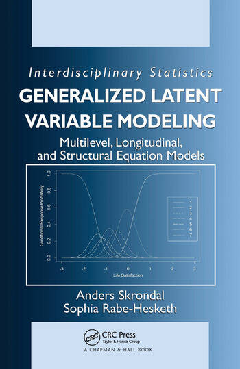 Generalized Latent Variable Modeling Multilevel, Longitudinal, and Structural Equation Models book cover