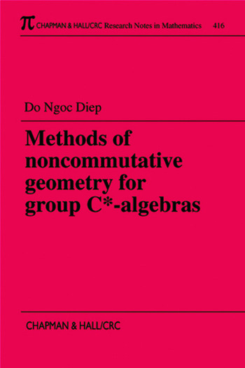 Methods of Noncommutative Geometry for Group C*-Algebras book cover
