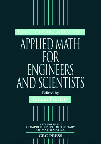 Dictionary of Applied Math for Engineers and Scientists book cover