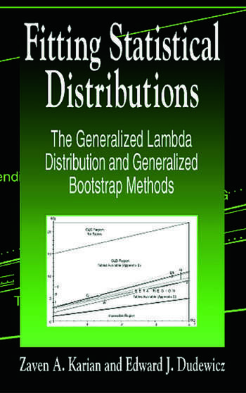 Fitting Statistical Distributions The Generalized Lambda Distribution and Generalized Bootstrap Methods book cover
