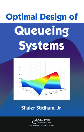Optimal Design of Queueing Systems book cover