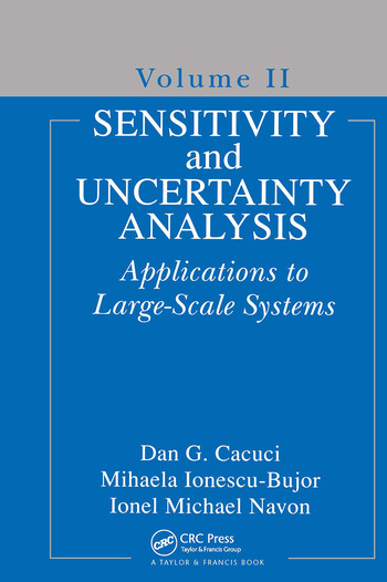 Sensitivity and Uncertainty Analysis, Volume II Applications to Large-Scale Systems book cover
