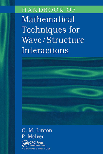 Handbook of Mathematical Techniques for Wave/Structure Interactions book cover