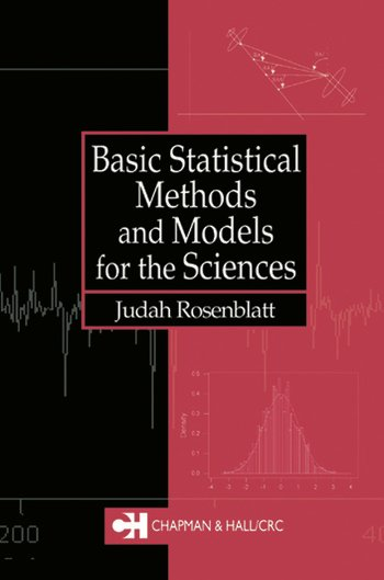 Basic Statistical Methods and Models for the Sciences book cover