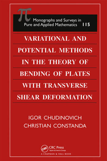Variational and Potential Methods in the Theory of Bending of Plates with Transverse Shear Deformation book cover