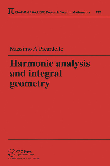 Harmonic Analysis and Integral Geometry book cover