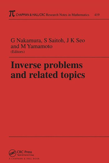 Inverse Problems and Related Topics book cover