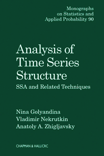 Analysis of Time Series Structure SSA and Related Techniques book cover