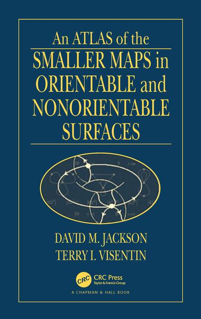 An Atlas of the Smaller Maps in Orientable and Nonorientable Surfaces book cover