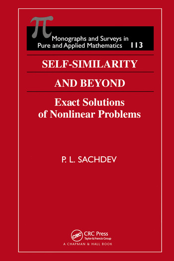 Self-Similarity and Beyond Exact Solutions of Nonlinear Problems book cover