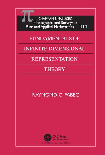 Fundamentals of Infinite Dimensional Representation Theory book cover