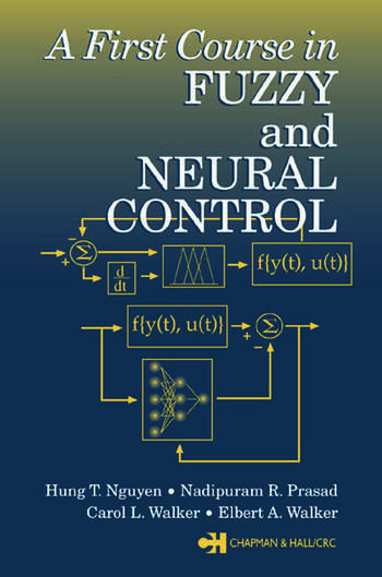 A First Course in Fuzzy and Neural Control book cover