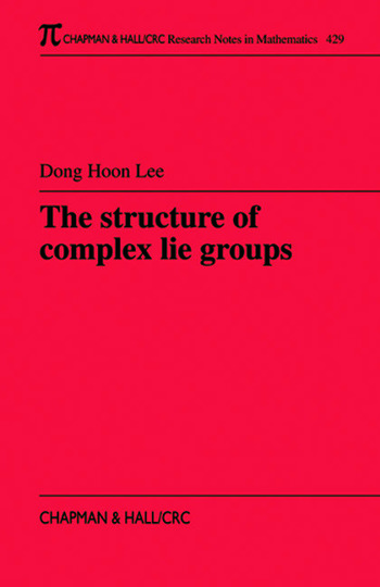 The Structure of Complex Lie Groups book cover