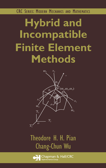 Hybrid and Incompatible Finite Element Methods book cover