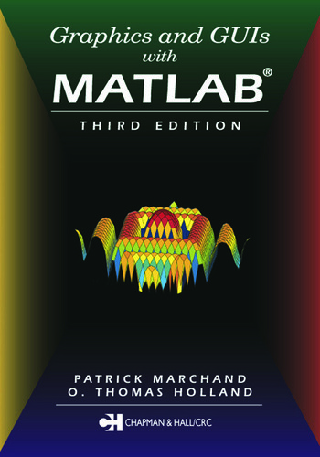 Graphics and GUIs with MATLAB, Third Edition book cover