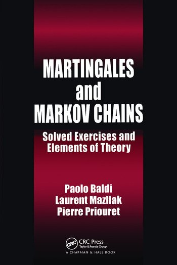 Martingales and Markov Chains Solved Exercises and Elements of Theory book cover