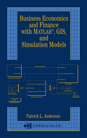 Business Economics and Finance with MATLAB, GIS, and Simulation Models book cover